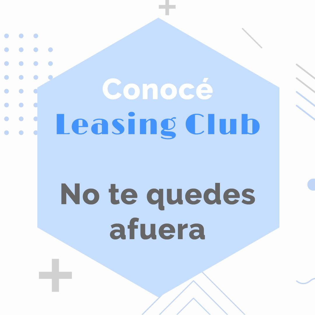 Conocé Leasing Club